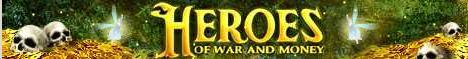 Heroes war and money Banner