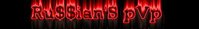 Ru$$ian'S pVp Banner