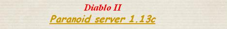 Diablo II - Paranoid Banner